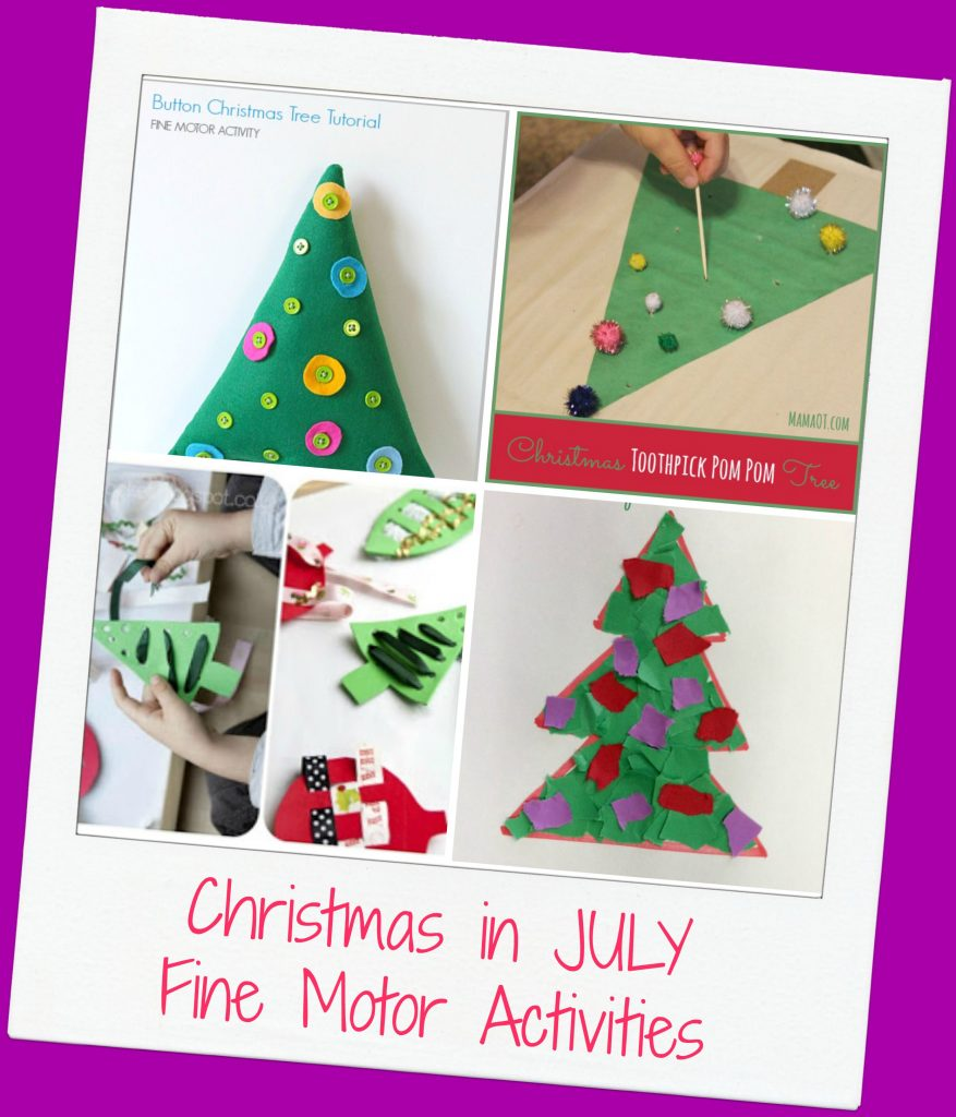 Christmas in July Fine Motor Activities