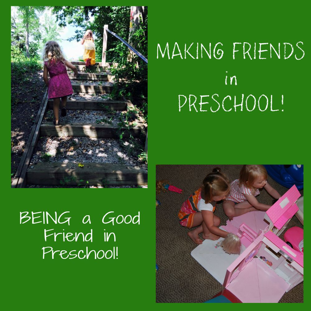 Being a Good Friend in Preschool