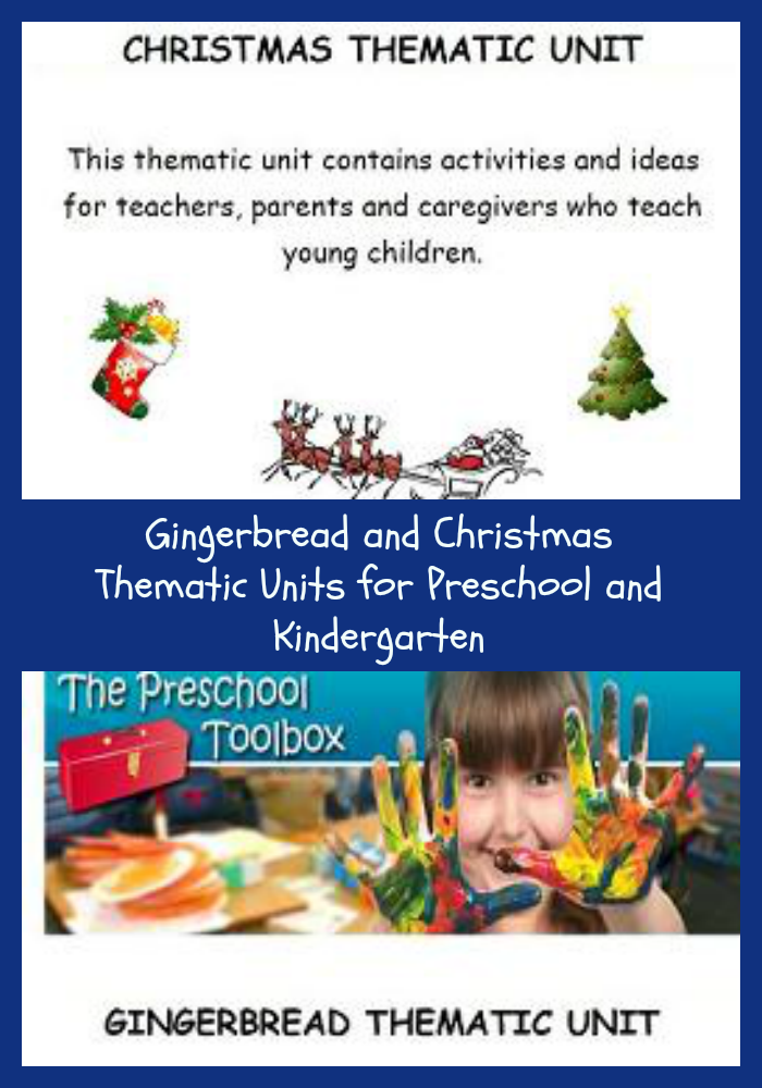Christmas and Gingerbread Thematic Units for Preschool and Kindergarten