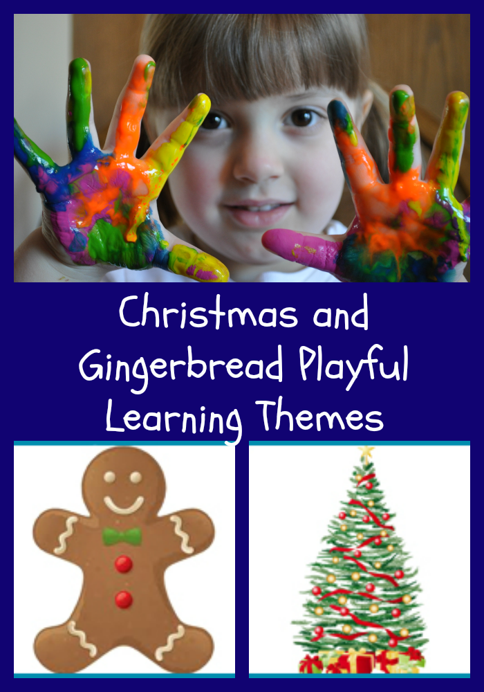 Christmas and Gingerbread Themes for Preschool and Kindergarten