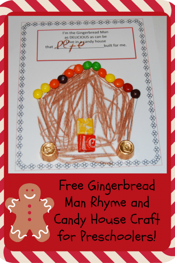 Gingerbread Man Rhyme and Candy House Craft for Preschoolers!