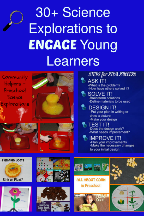 30+ Science Explorations to ENGAGE Preschoolers in ACTIVE Learning!