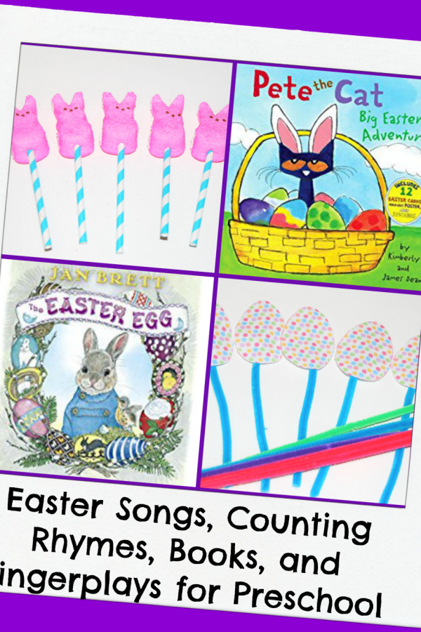 Easter Songs, Counting Rhymes, Finger Plays, and Books for Preschool!