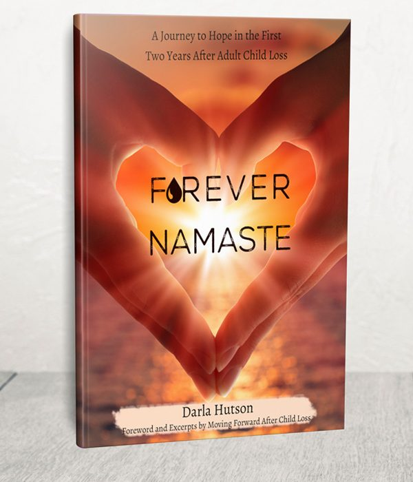 Forever Namaste: A Journey to Hope after Child Loss #stoptheclot