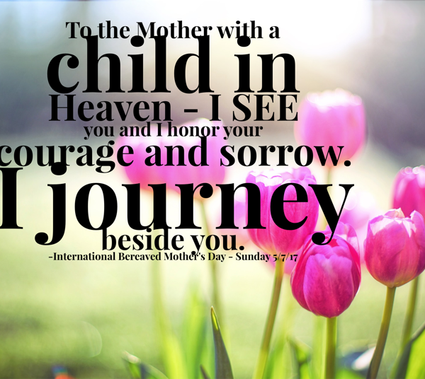 The Sorrow in Mother's Day – International Bereaved Mother's Day