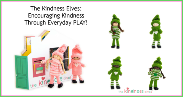 Teaching kindness through daily play with The Kindness Elves