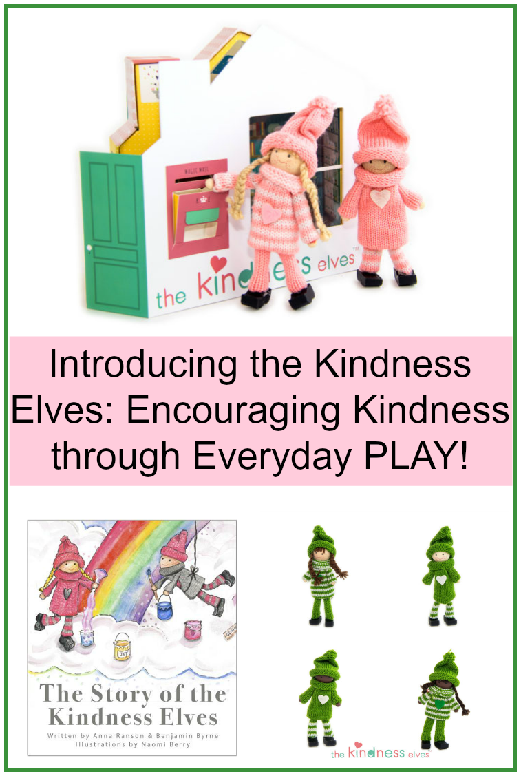 Encourage Kindnesses through Everyday PLAY with the Kindness Elves
