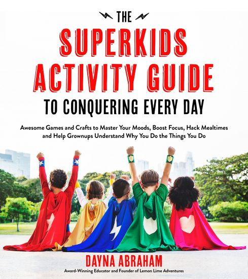Super Kids Activity Guide by Dayna Abraham