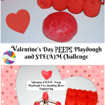 PEEPS Playdough and a Valentine's Day STEAM Challenge for Kids