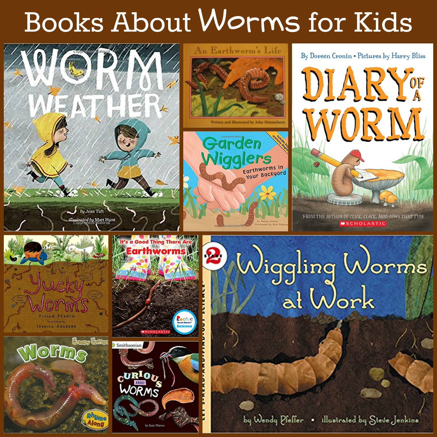 Preschool books about worms.
