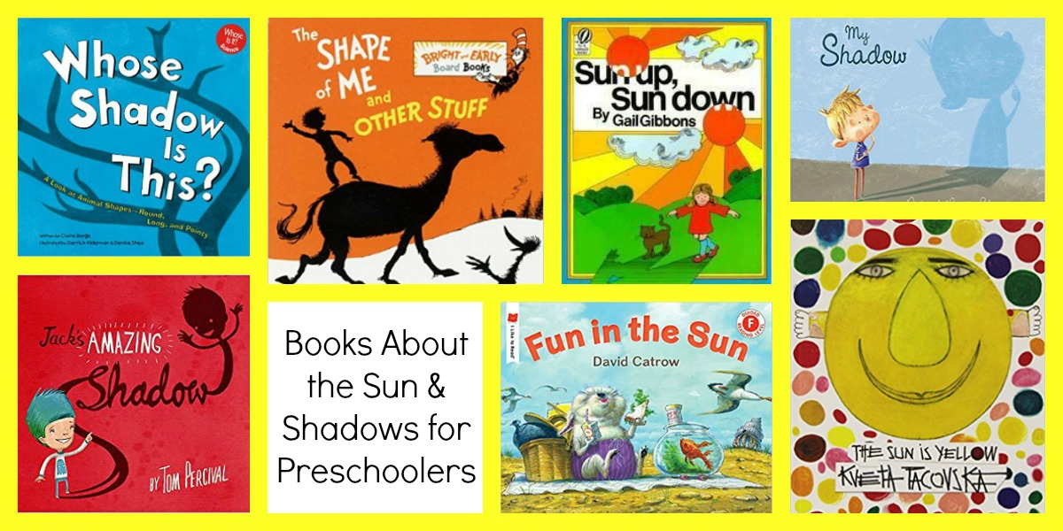 Preschool Books about the Sun and Shadows • The Preschool ...
