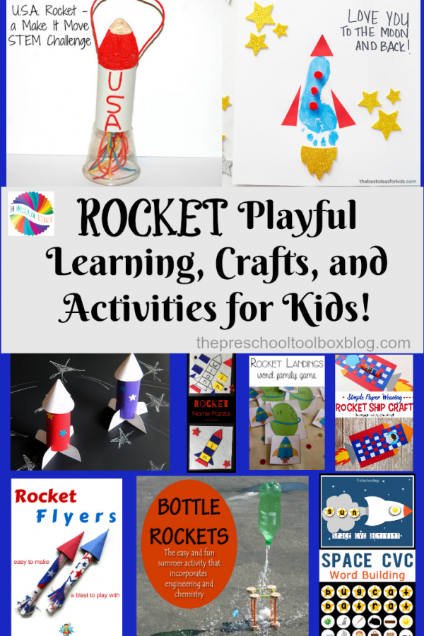 Rocket STEM/STEAM, Crafts, and Playful Activities for Kids!