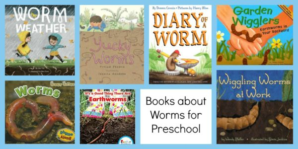 Books about WORMS Preschoolers will Love