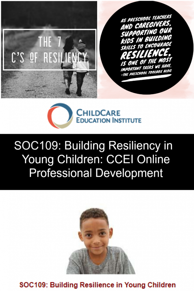 CCEI Online Professional Development: Building Resilience in Young Children