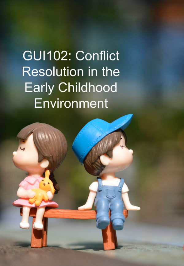How to Teach Conflict Resolution in Early Learning Environments