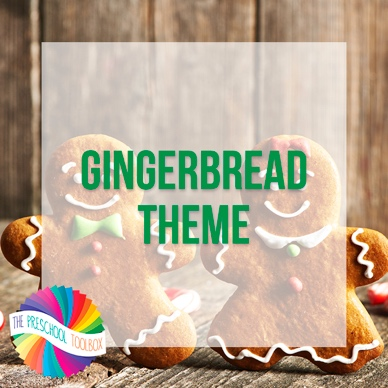 Gingerbread Man Theme for Preschoolers