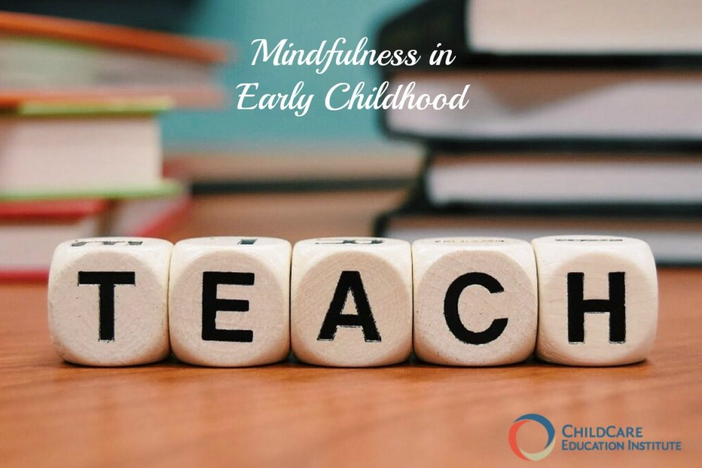 Professional Development on Mindfulness in Early Childhood from ChildCare Education Institute