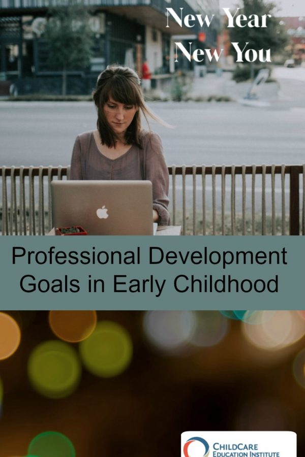 Professional Development Goals from ChildCare Education Institute