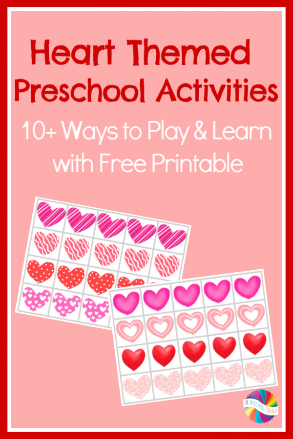 Hearts Preschool Activities: 10+ Ways to Learn through Play