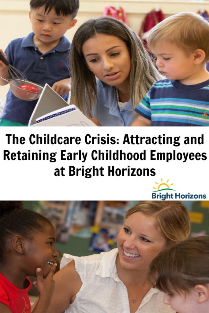 The Childcare Crisis: Attracting and Retaining Childcare Teachers at Bright Horizons